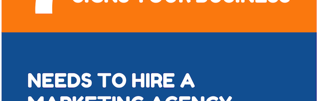 7 Signs Your Business Needs to Hire a Marketing Agency