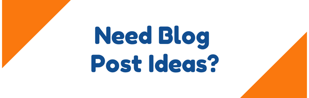 Out of Blog Post Ideas? Use These 3 Content Suggestions